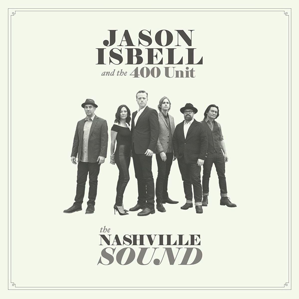 Jason Isbell & The 400 Unit – The Nashville Sound (Southeastern / Thirty Tigers)