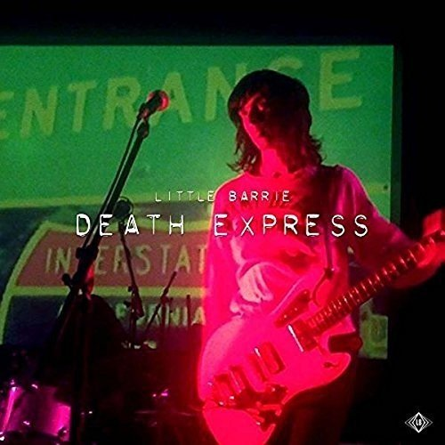 Little Barrie – Death Express (Non Delux/Cargo)