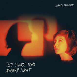 Japanese Breakfast – Soft Sounds From Another Planet (Dead Oceans)