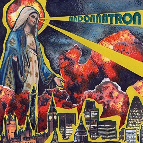 Madonnatron – Madonnatron (Trashmouth Records)