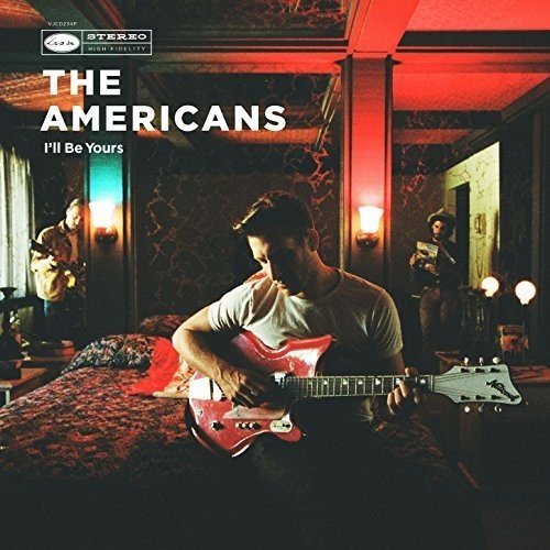 The Americans – I'll Be Yours (Loose)