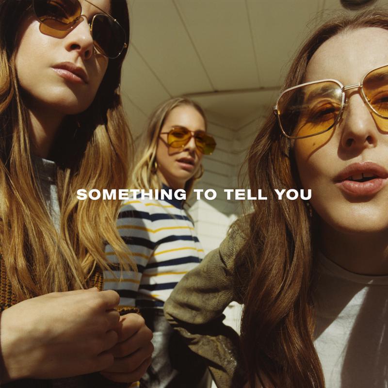 Haim- Something To Tell You (Polydor)