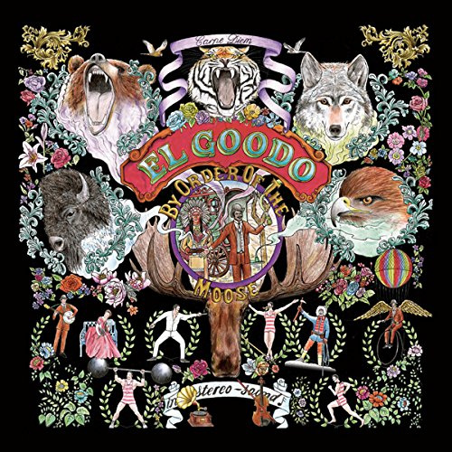 El Goodo – By Order Of The Moose (Strangetown Records)