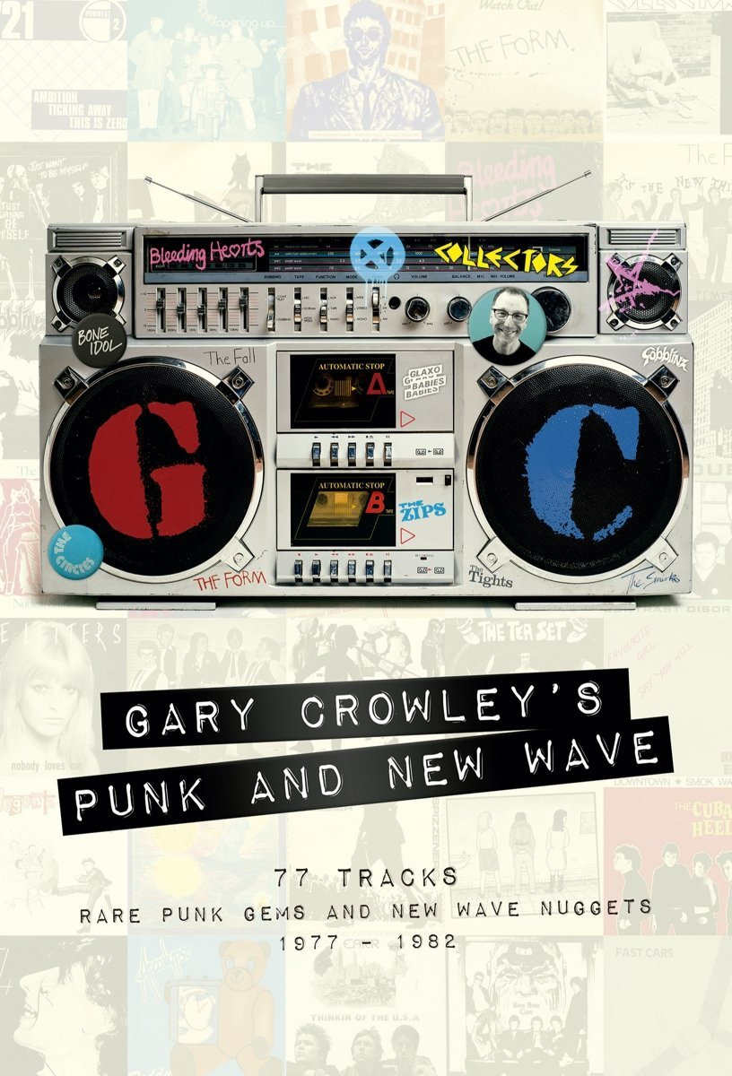 Various Artists – Gary Crowley's Punk and New Wave (Demon)