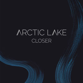 Arctic Lake- Closer (EP) (Self-released)