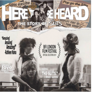 NEWS: 'Here To Be Heard: The Story of the Slits' Pledge Music Campaign launched