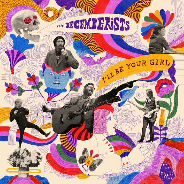 The Decemberists – I'll Be Your Girl (Rough Trade)