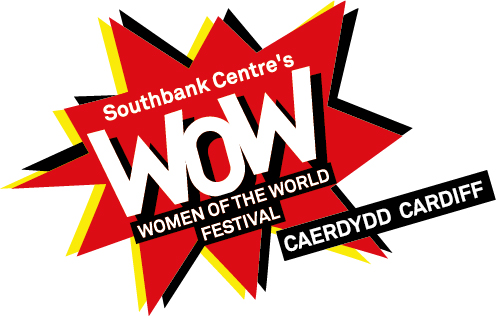 NEWS: WOW – Women of the World Festival in Cardiff announced