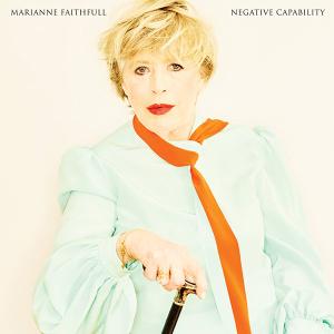 Marianne Faithfull – Negative Capability (BMG)