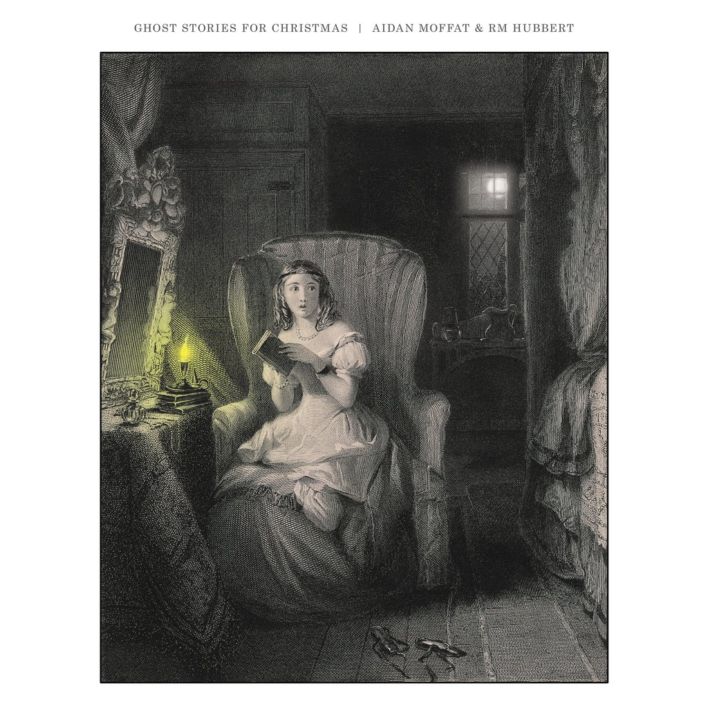 Aidan Moffat & RM Hubbert – Ghost Stories for Christmas (Rock Action)