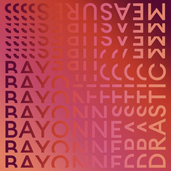 Bayonne – Drastic Measures (City Slang)