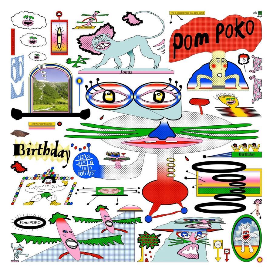 Pom Poko – Birthday (Bella Union)