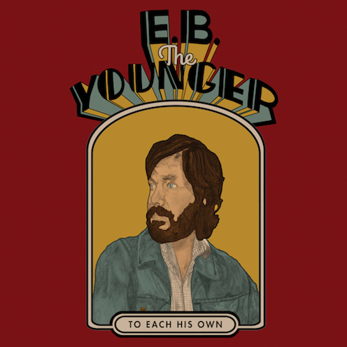 E.B. The Younger – To Each His Own (Bella Union)