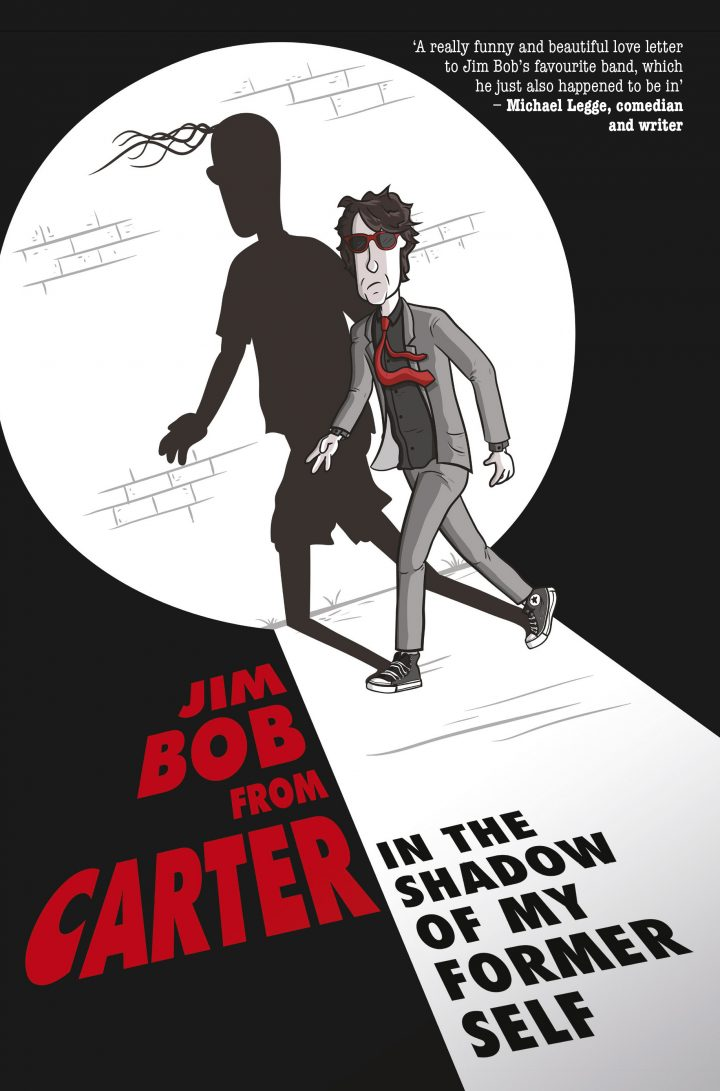 Book Review: Jim Bob – In The Shadow Of My Former Self (Cherry Red)