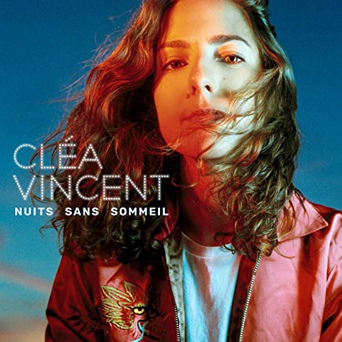 Cléa Vincent – Nuits Sans Sommeil (Midnight Special Records)