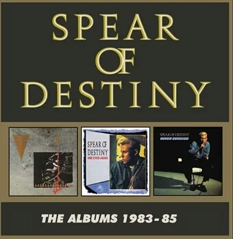 Spear Of Destiny – The Albums 1983-85 (Cherry Red Records)