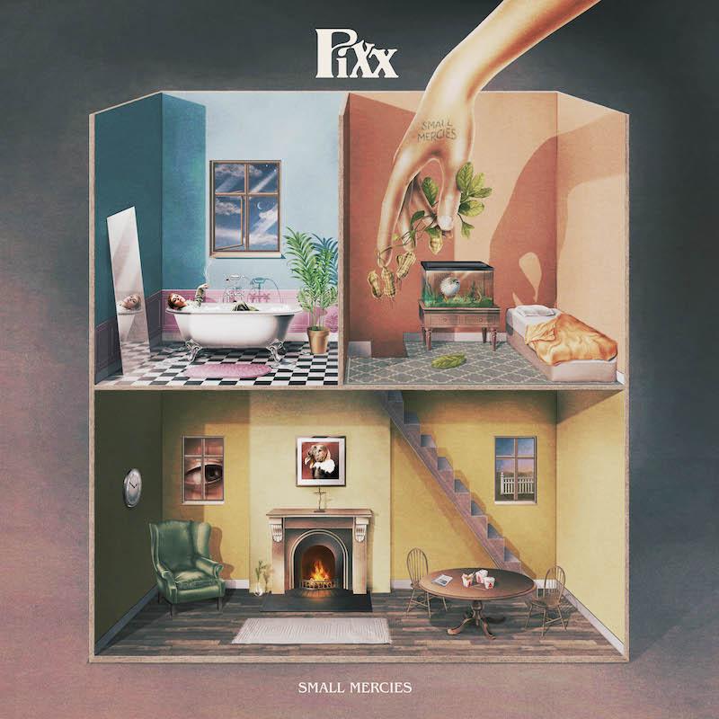 Pixx – Small Mercies (4AD)