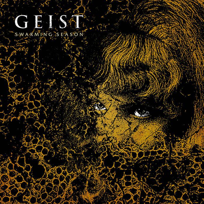 Geist – Swarming Season (Cursed Monk Records)