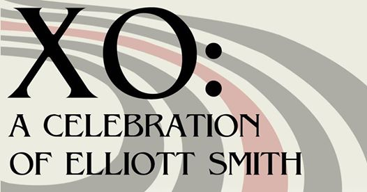 XO: A Celebration of Elliott Smith in aid of Tiny Changes – Edinburgh Summerhall, 26/10/2019