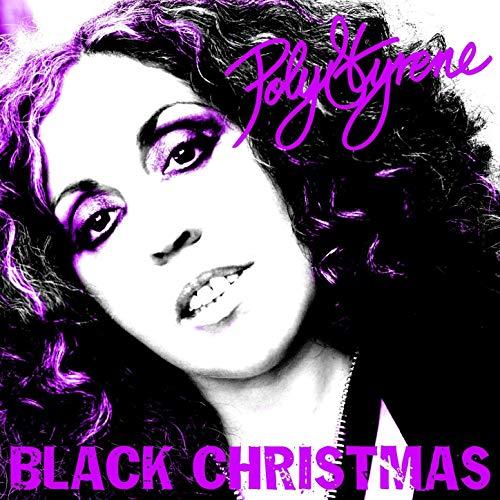 Another alternative Christmas Song: Poly Styrene 'Black Christmas'