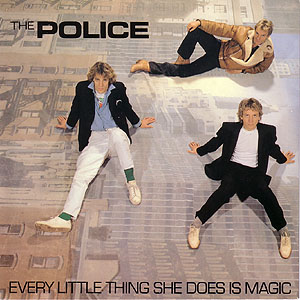 Pop Classics #50: The Police – Every Little Thing She Does Is Magic