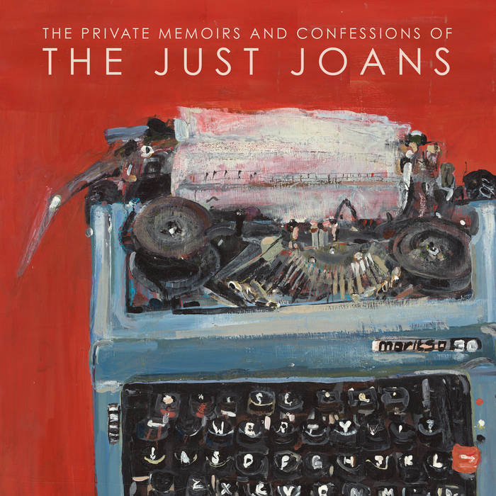 The Just Joans – The Private Memoirs and Confessions of the Just Joans (Fika)