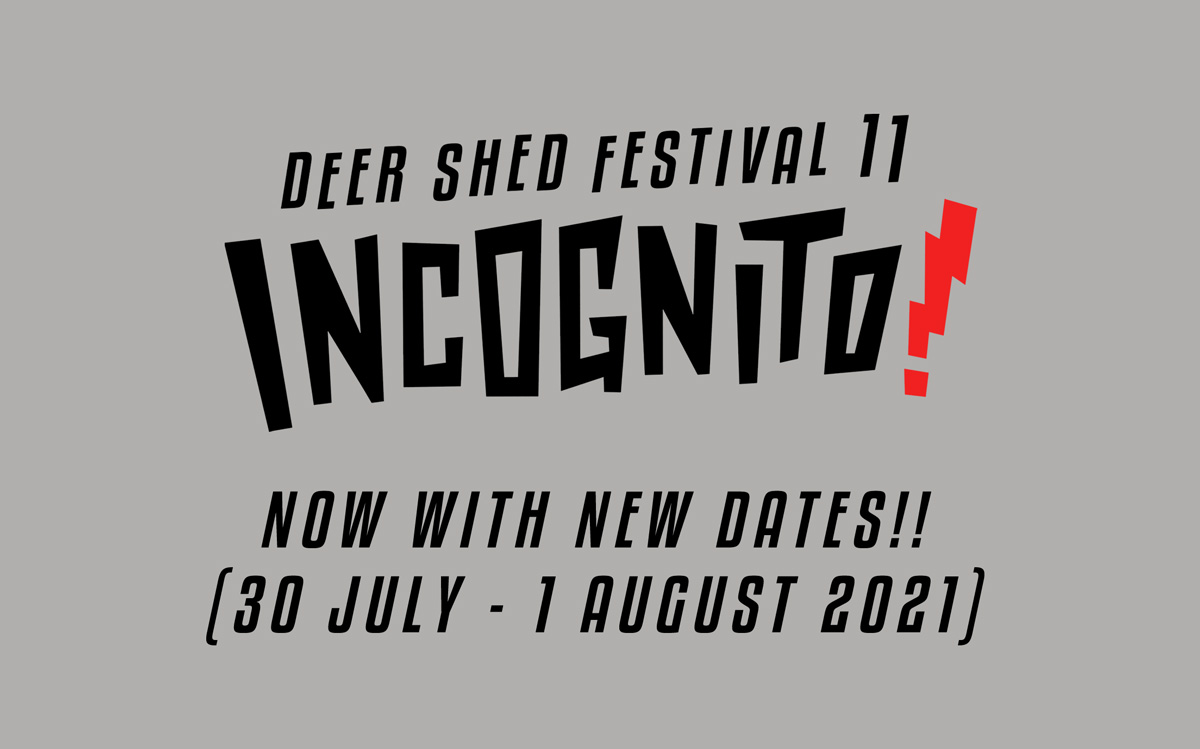 NEWS: POSTPONEMENT OF DEER SHED FESTIVAL 11