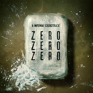 Mogwai – ZeroZeroZero (Bandcamp/Rock Action)