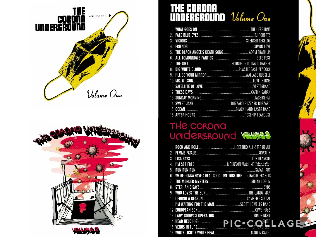 'The Corona Underground' A 2- Volume compilation of 30 Welsh artists covering the Velvet Underground for good causes
