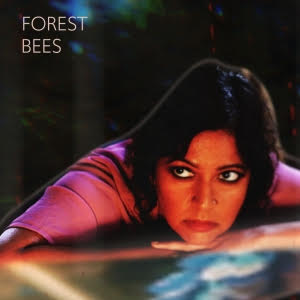 FOREST BEES – FOREST BEES (BANDCAMP)