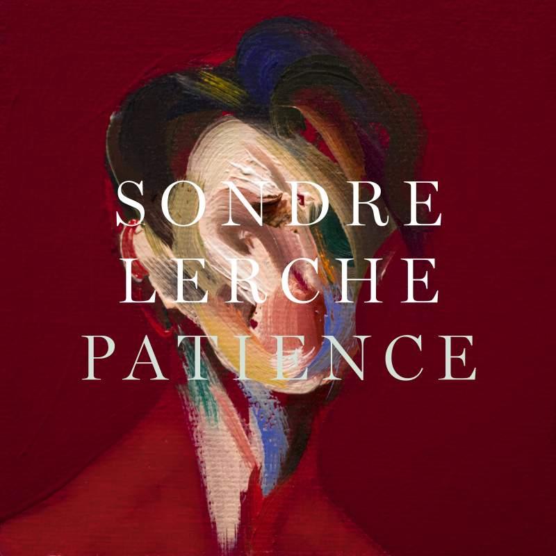 Sondre Lerche – Patience (PLZ)