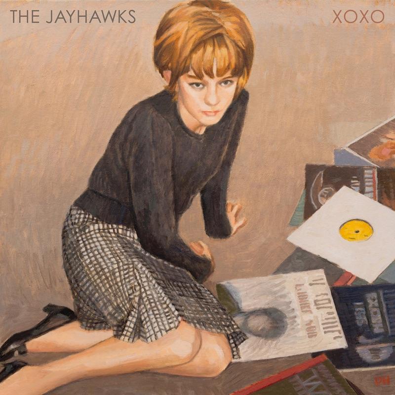 The Jayhawks – XOXO (Thirty Tigers)