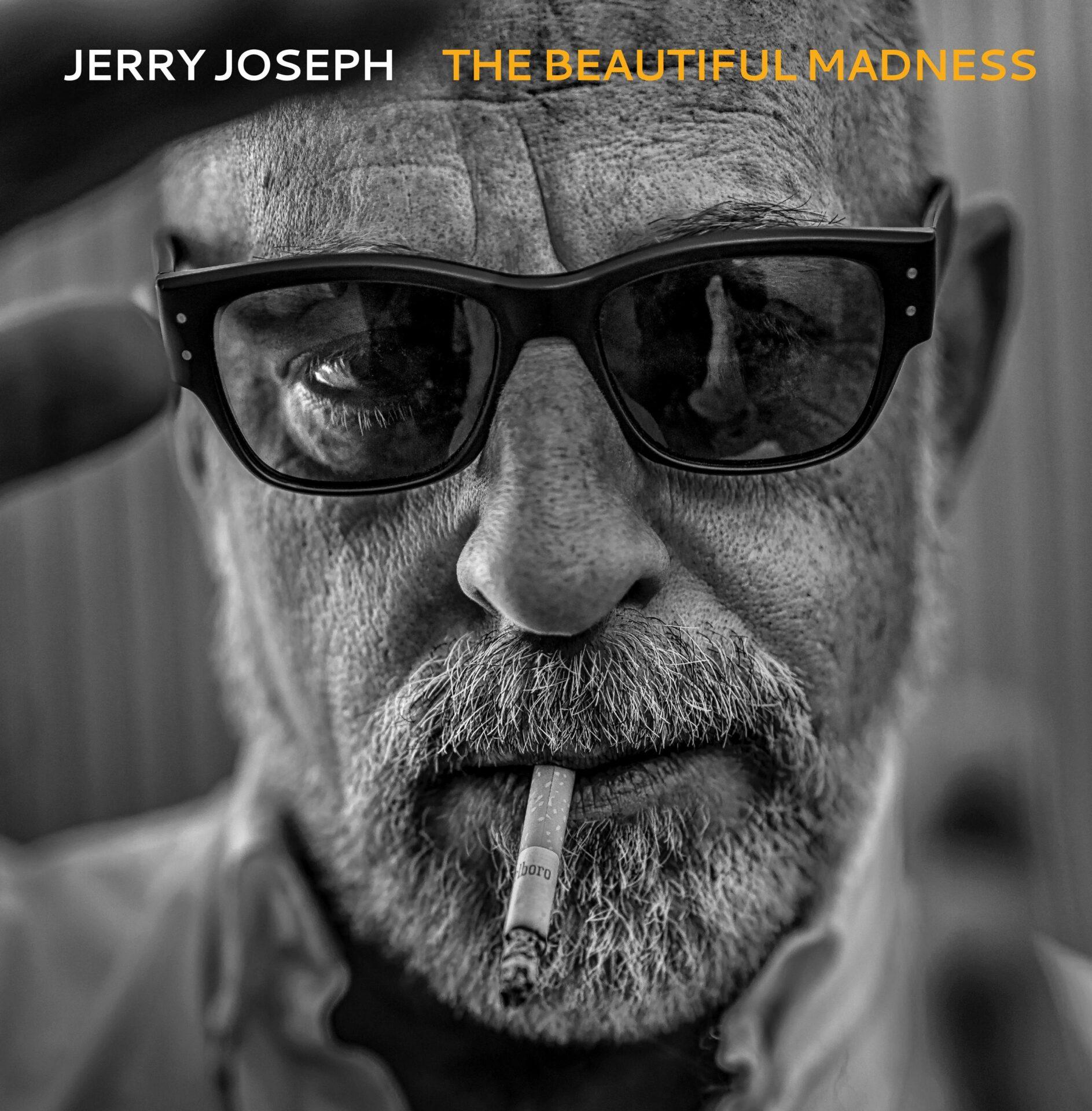 Jerry Joseph – The Beautiful Madness (Decor Records)