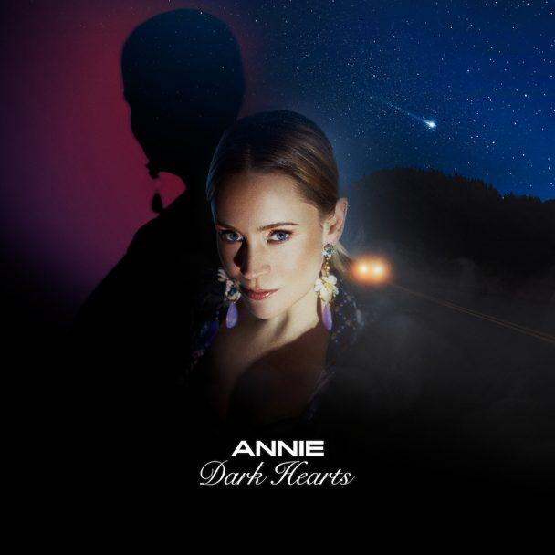 Annie – Dark Hearts (Annie Melody)