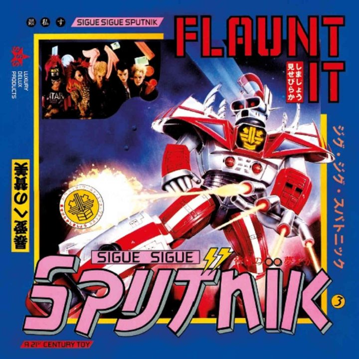 Sigue Sigue Sputnik – Flaunt It: Deluxe Edition (The Echo Label Ltd/Cherry Red)