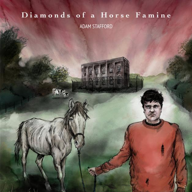 Adam Stafford – Diamonds Of A Horse Famine (Song, By Toad)