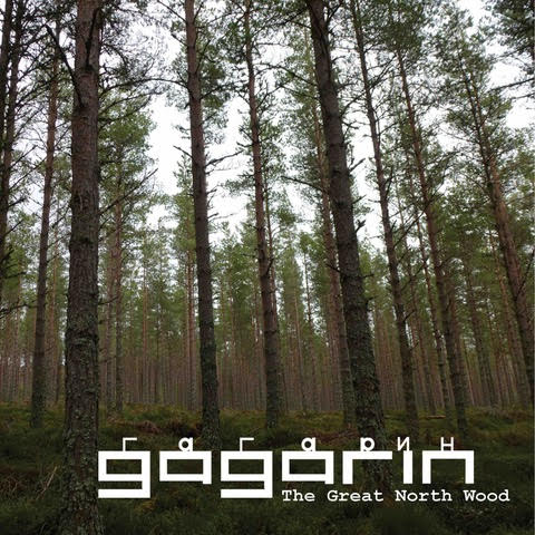 Gagarin – The Great North Wood