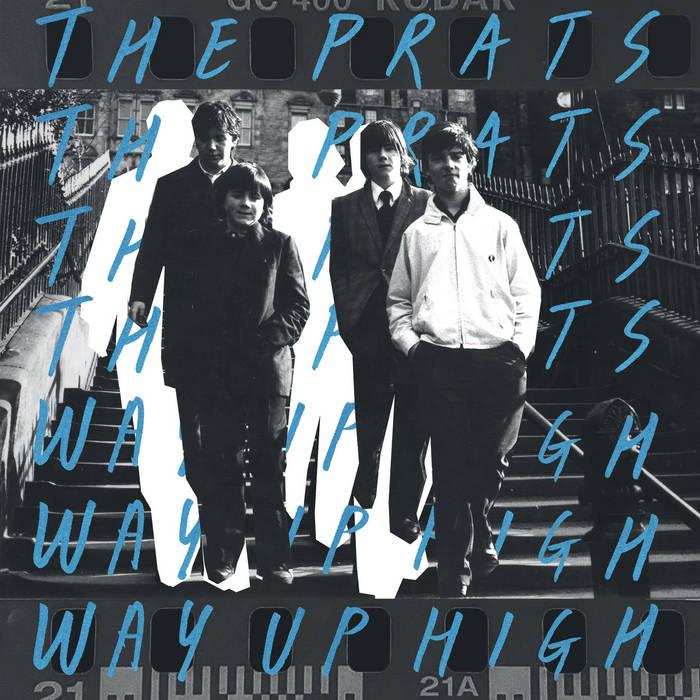 The Prats – Prats Way Up High (One Little Independent)