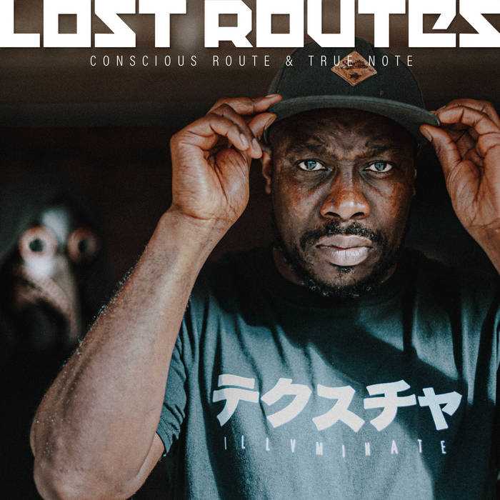 Conscious Route and True Note – Lost Routes (Self-Released)