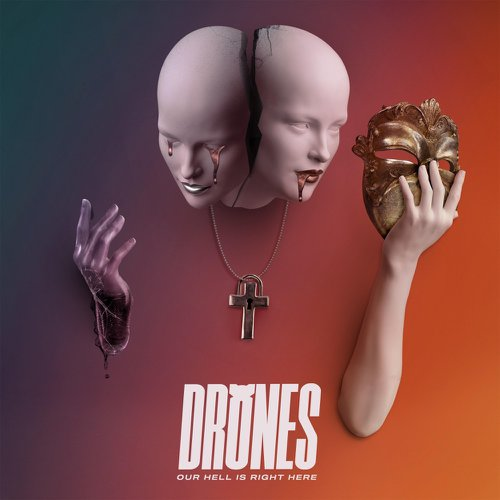 Drones – Our Hell Is Right Here (Lockjaw Records)