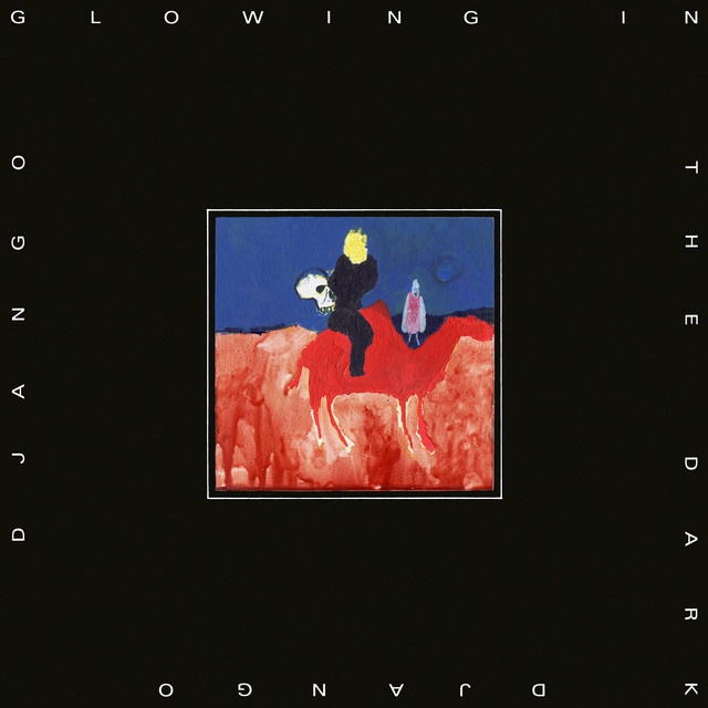 Django Django – Glowing In The Dark (Because Music)