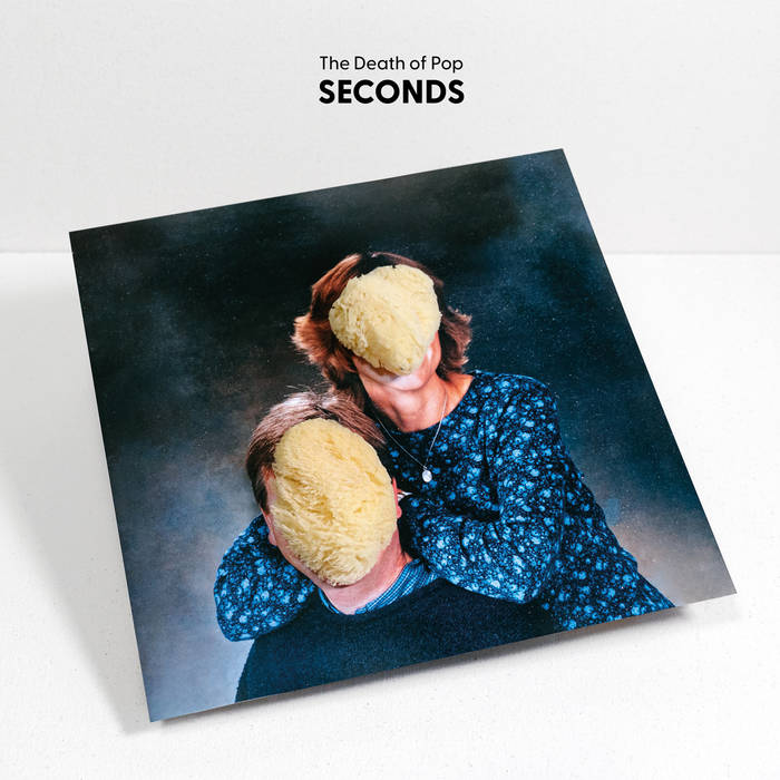The Death of Pop – Seconds (Disco de Kirlian\Hidden Bay)