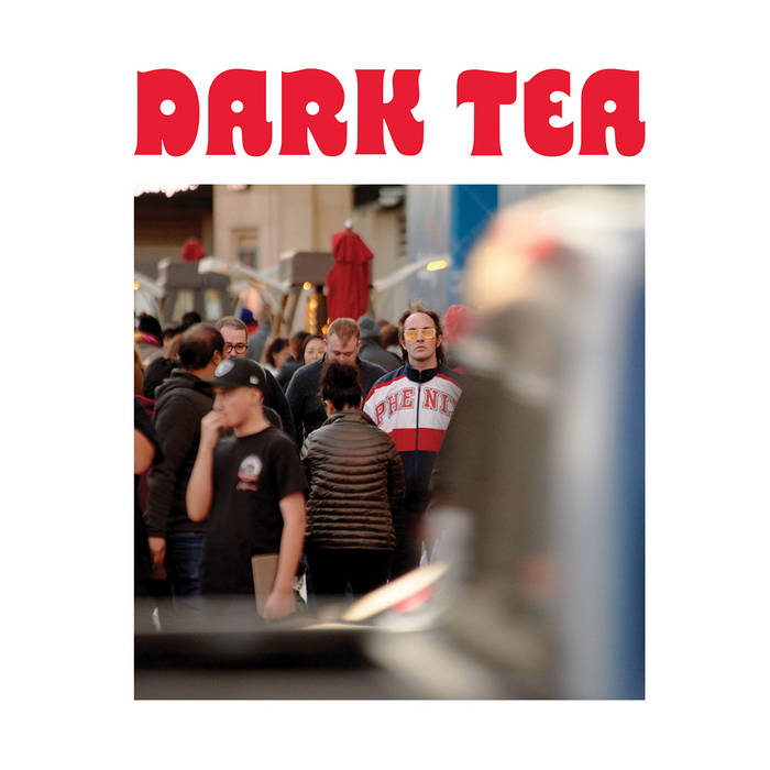 Dark Tea – ST (Fire Talk records)