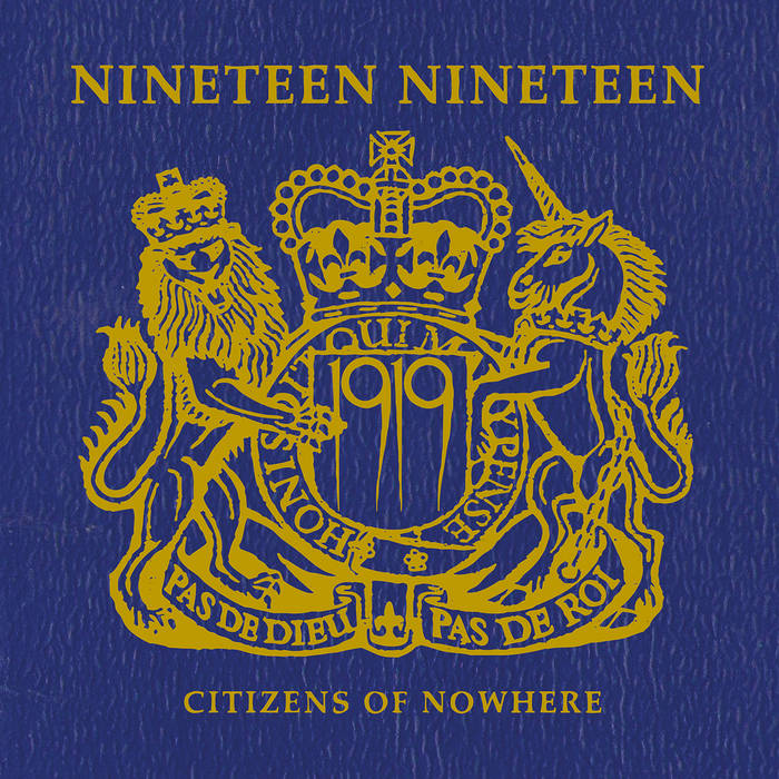 1919 – Citizens Of Nowhere (Manic Depression Records)