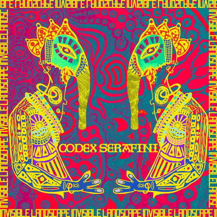 Codex Serafini – Invisible Landscape (Ceremonial Laptop/Halfmeltedbrain Records)