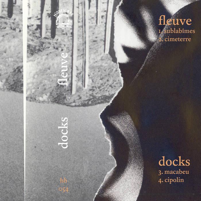 Fleuve and Docks – Split (Hidden Bay)